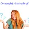 Tìm hiểu về công nghệ I-Saving trên máy điều hòa Casper