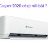 Những công nghệ nổi bật của máy điều hòa Casper