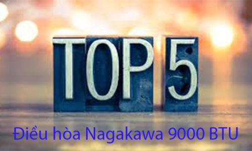 Top 5 máy điều hòa Nagakwa 9000 BTU 1 chiều giá rẻ hấp dẫn