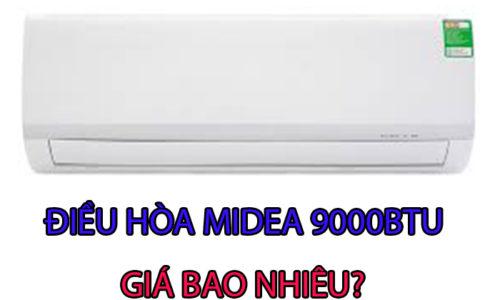 ĐIỀU HÒA MIDEA 9000BTU GIÁ BAO NHIÊU
