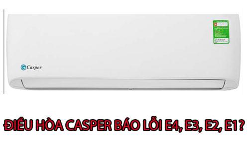 Điều hòa Casper báo lỗi E4, E3, E2, E1 là bị làm sao?