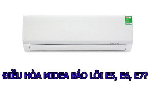 Điều hòa Midea báo lỗi E5 E6 E7
