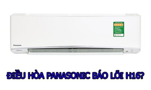 Cách khắc phục lỗi điều hòa Panasonic báo lỗi H16 tại nhà