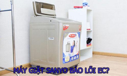 Máy giặt Sanyo báo lỗi EC và cách khắc phục