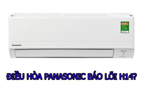 Nguyên nhân và cách khắc phục điều hòa Panasonic báo lỗi H14