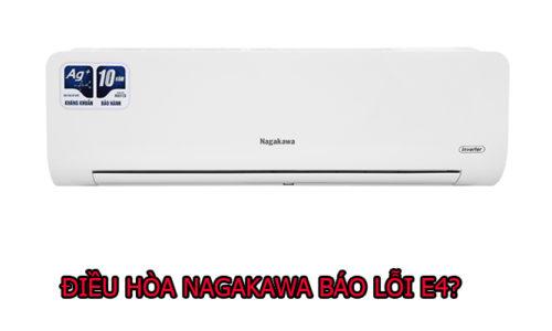 Nguyên nhân và cách khắc phục máy điều hòa Nagakawa báo lỗi E4
