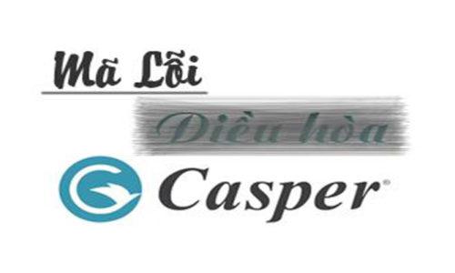 Tổng hợp bảng mã lỗi điều hòa Capser